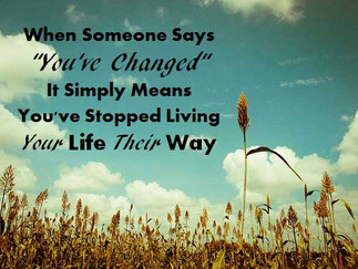 Have you changed