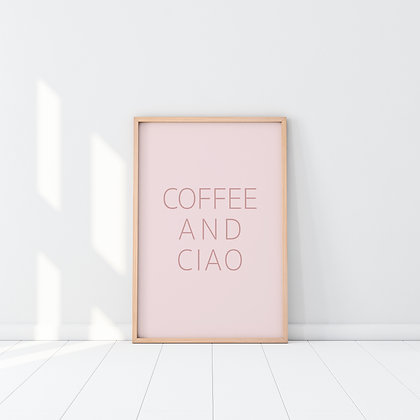 Coffee and Ciao Poster A4