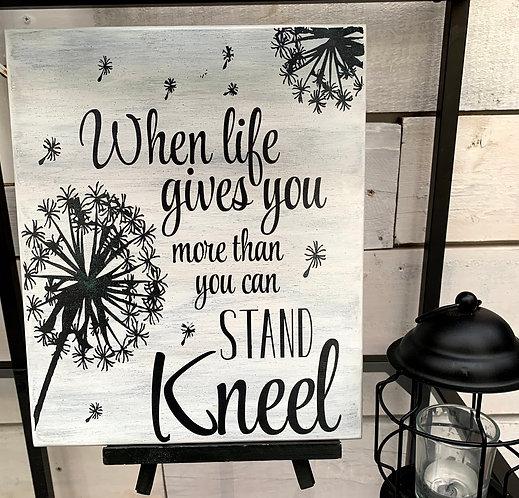 Wood sign -Kneel