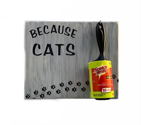 Wood Sign - Because Cats