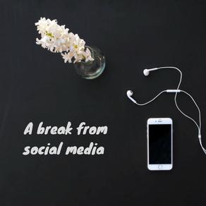 A break from social media