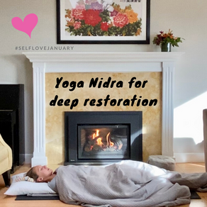 Yoga Nidra for deep restoration for #selflovejanuary