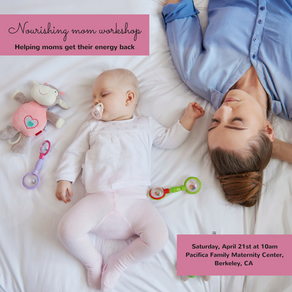 "New  ""Nourishing Mom"" workshop coming soon"