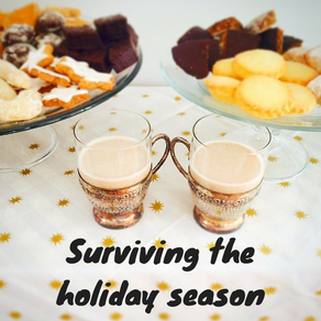 My favorite tips to surviving the holiday season without expanding your waist line