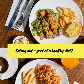 Can eating out be part of a healthy diet?