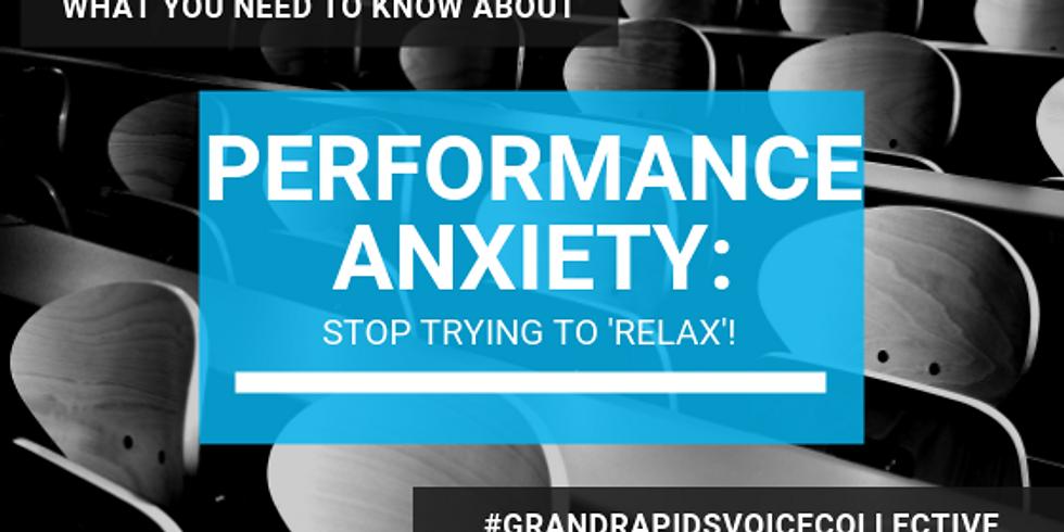 Performance Anxiety Class