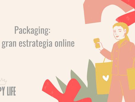 Packaging: La gran estrategia online