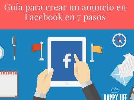 Guía para crear un anuncio en Facebook en 7 pasos