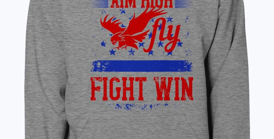Aim High. Fly Fight Win-  Air Force  - Hoodie