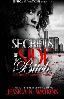 Secrets of a Side Bitch - the Simone Campbell stor