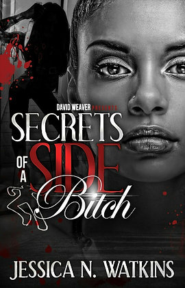 Secrets of a Side Bitch 1