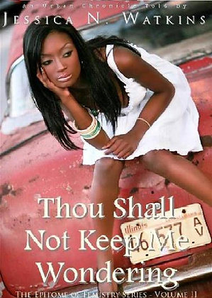 Growing Pains 2 - Thou Shall Not Keep Me Wondering