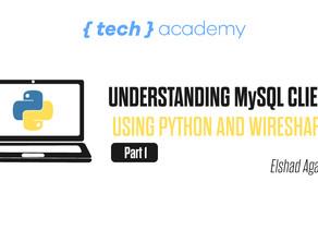 Understdanding MySQL Client / Server Protocol using Python and Wireshark. Part 1