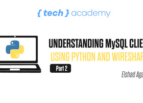 Understdanding MySQL Client / Server Protocol using Python and Wireshark. Part 2