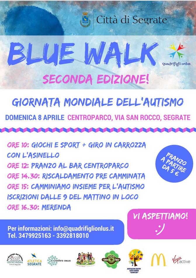 Domenica 8 Aprile - Blue Walk: camminiamo per l'autismo.
