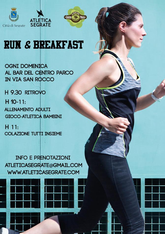 RUN & BREAKFAST : tutte le domeniche al CentroParco. Corri con Atletica Segrate!