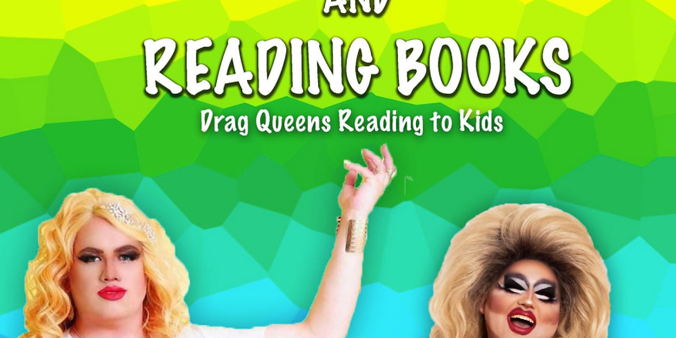 """Drag Queens Reading for Kids: """"Serving Looks and Reading Books"""""""