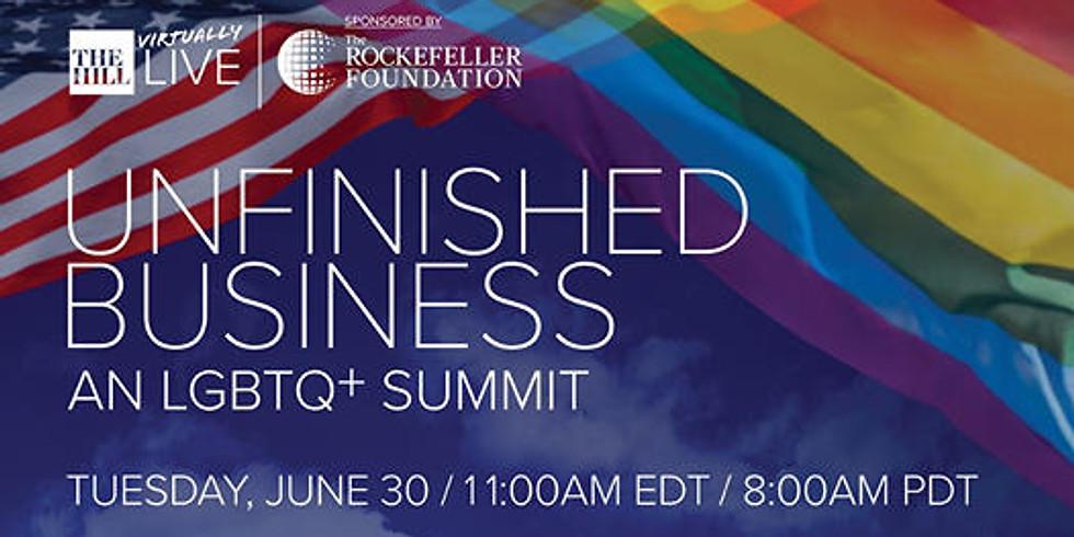 Unfinished Business: An LGBTQ+ Summit