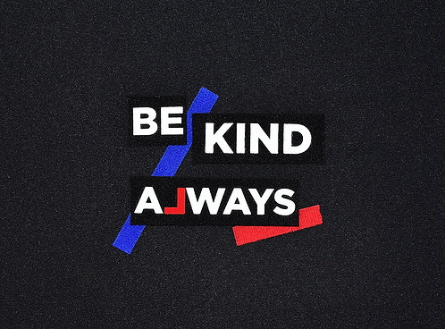Be Kind Always Patch Set