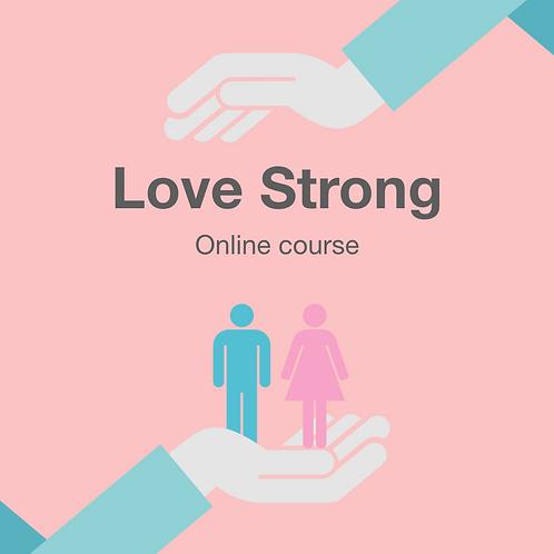 Love Strong - สตรองเหนือความรัก