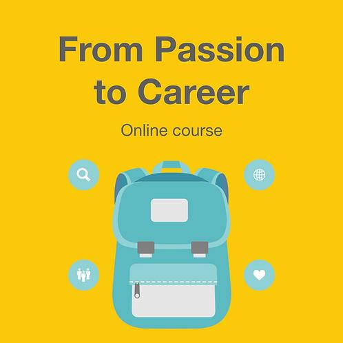 From Passion to Career - หาตัวตนค้นเจออาชีพที่ใช่