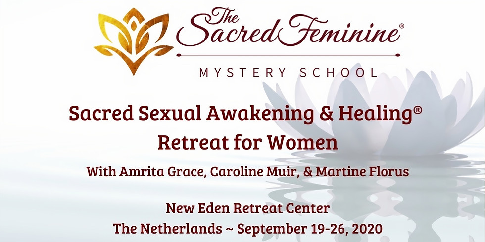 Sacred Sexual Awakaning and Healing Retreat for Women in Holland