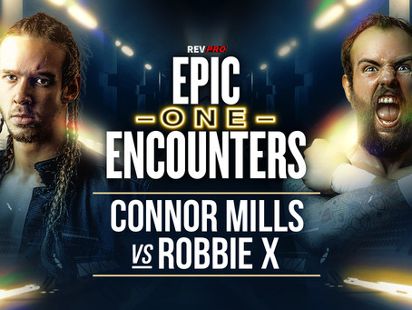 Robbie X & Connor Mills to open proceedings this Sunday on FITE!