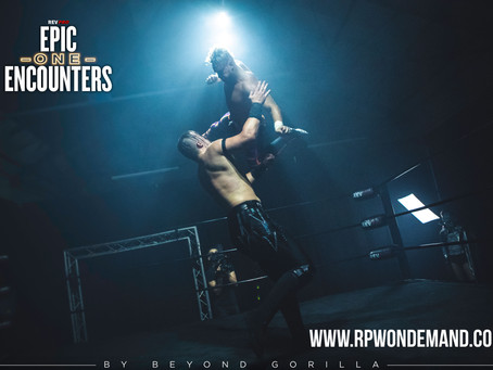 Epic Encounters One UP NOW on www.RPWOnDemand.com