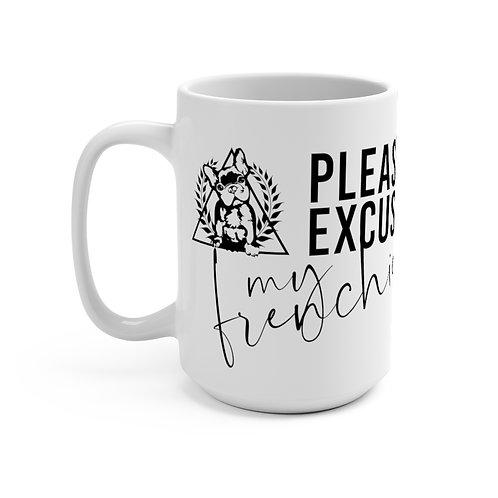 Mug 15oz - Please Excuse My Frenchie - 2