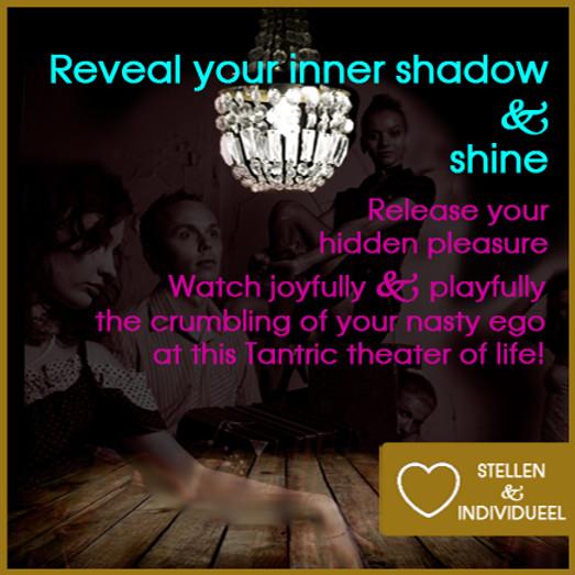 Reveal Your Shadow and shine! | Zwarte Tantra Weekend Incl diner, ontbijt, lunch | Singles & Stellen | 16 + 17 okt 2021