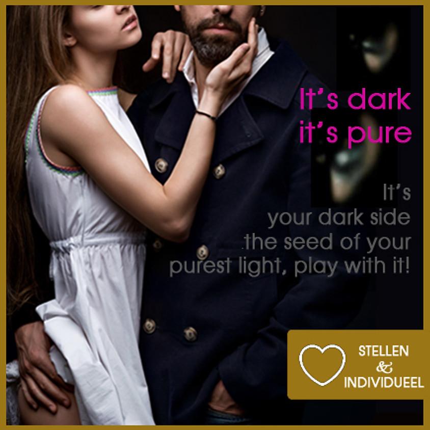 It's Dark, It's Pure | Zwarte Tantra Weekend Retreat Incl diner, ontbijt, lunch | Singles & Stellen | 12 + 13 juni 2021