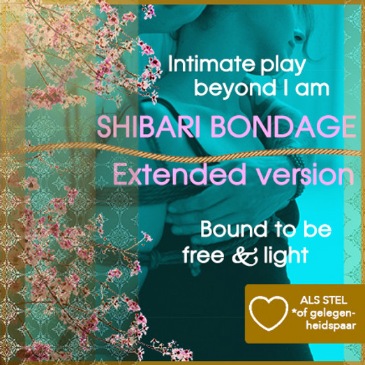 Tantra & Shibari Bondage workshop | Extra lange versie Incl. diner | Koppels