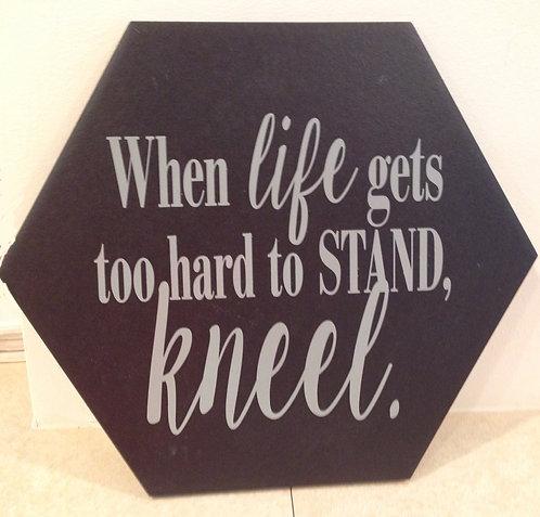 Kneel Plaque