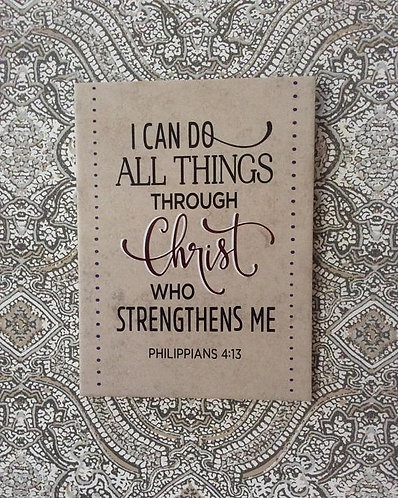 Scripture Plaque-I Can Do All Things...
