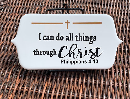 """Desk Plaque """"I Can Do All Things""""  with Easel"""
