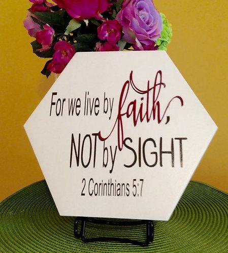 Hexagon Plaque: Faith