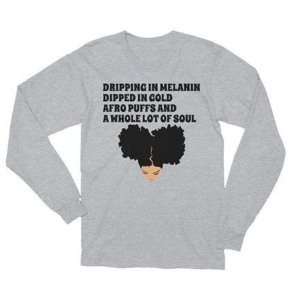 Dripping in Melanin (Lightskin) Long Sleeve T-Shirt