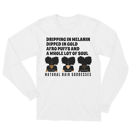 Dripping in Melanin (NHG) Long Sleeve T-Shirt