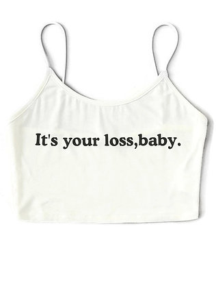 It's Your Loss Crop Cami