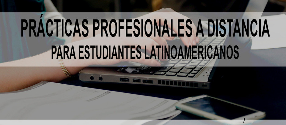 Prácticas profesionales para latinoamericanos