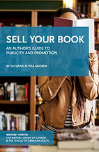 Sell Your Book: An Author's Guide to Publicity and Promotion by Suzanne Alyssa Andrew