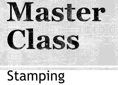 Master Class : Inking and Stamping
