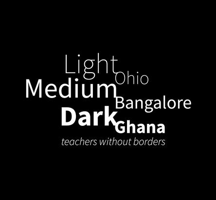 Light Medium Dark: Teachers without borders