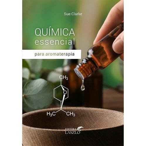 Livro - Química Essencial Para Aromaterapia
