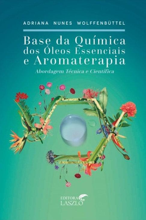 Base Química dos Óleos Essenciais e Aromaterapia