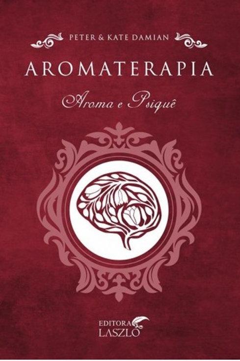 Aromaterapia – Aroma e Psiquê