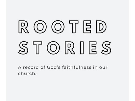 The Stories of Rooted Church