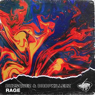 Buzsquez & Dropkillerz - Rage ALBUM ART.