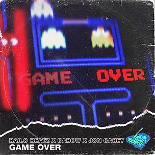 Bailo x Dabow x Jon Casey - Game Over AL