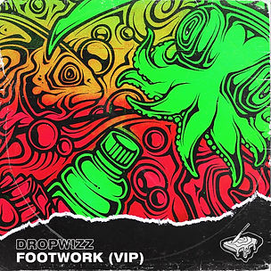 DROPWIZZ - FOOTWORK (VIP) ALBUM ART.jpg
